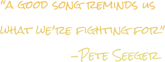 """a good song reminds us what we're fighting for""